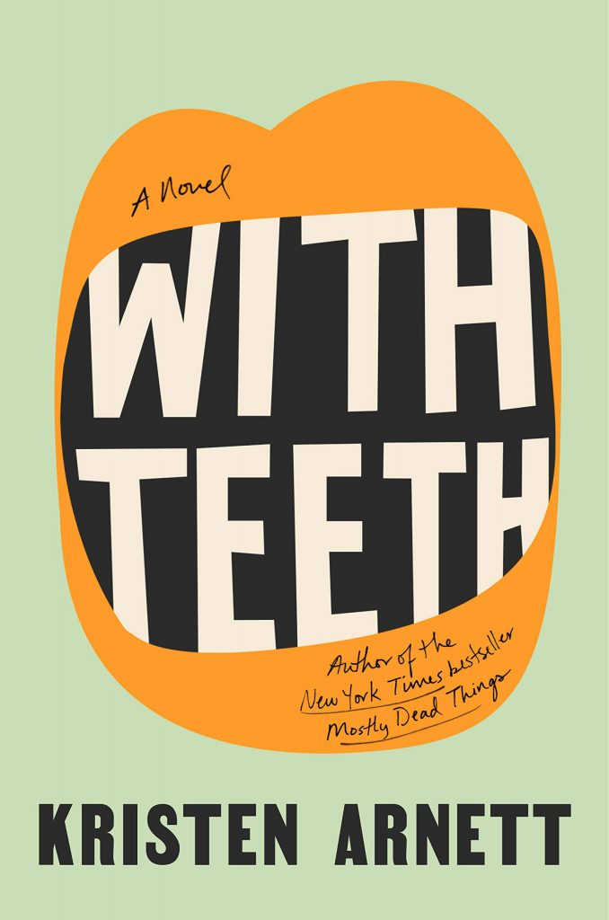 Cover of With Teeth by Kristen Arnett