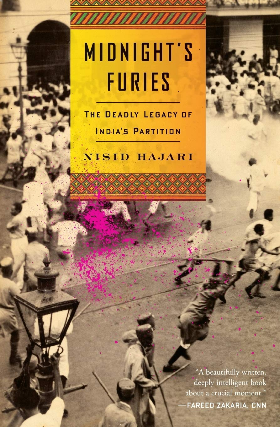 Midnight's Furies: The Deadly Legacy of India's Partition: Hajari, Nisid:  9780544705395: Amazon.com: Books