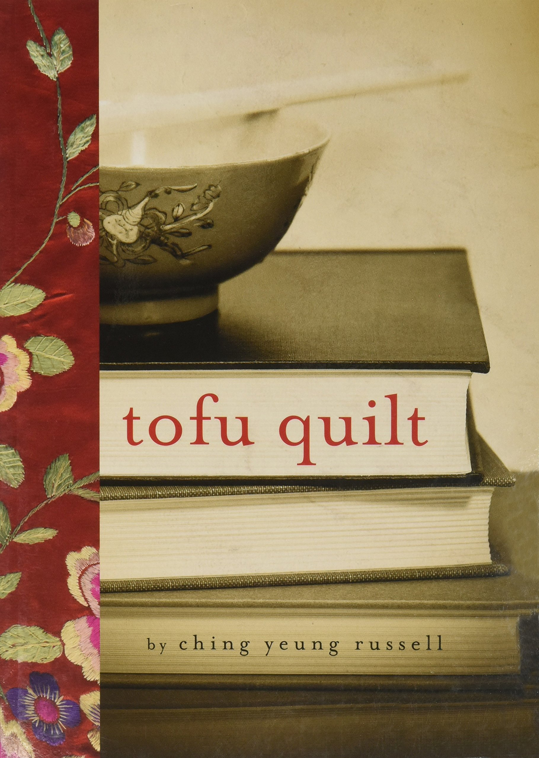 Tofu Quilt: Russell, Ching: 9781620143544: Amazon.com: Books