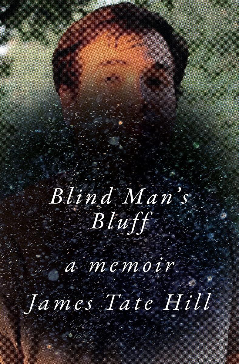 a memoir by James Tate Hill