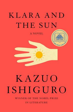 Klara and the Sun by Kazuo Ishiguro