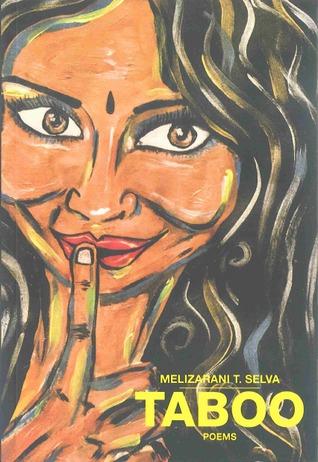 Taboo: Poems by Melizarani T. Selva