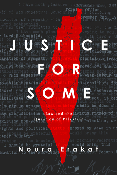 Cover of Justice for Some by Noura Erakat